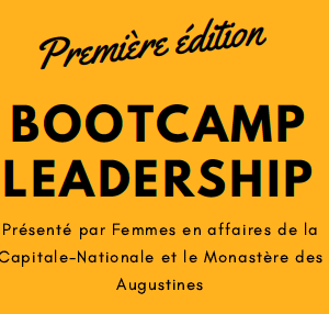 Bootcamp Leadership par Femmes en affaires de la capitale nationale